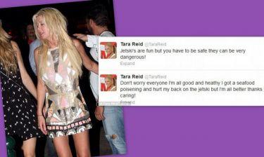 Η Tara Reid καθησυχάζει: Έπαθα δηλητηρίαση αλλά είμαι καλά