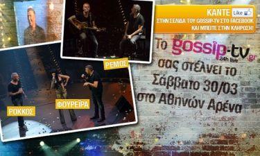 To Gossip-tv προσφέρει 50 διπλές προσκλήσεις, για το νυχτερινό σχήμα ΡΕΜΟΣ-ΡΟΚΟΣ-ΦΟΥΡΕΙΡΑ στο Αθηνών Αρένα.