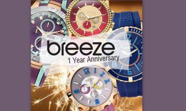 Τα BREEZE Watches κλείνουν ένα χρόνο στην Ελλάδα και το γιορτάζουν