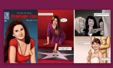 Η ζωή της Penelope Cruz έγινε... κόμικ