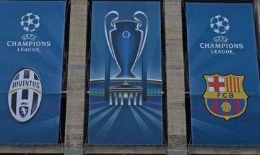 Γιουβέντους-Μπαρτσελόνα: Μόνο μια θα σηκώσει το Champions League