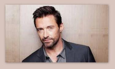 Hugh Jackman: «Δεν θεωρώ τον εαυτό μου τραγουδιστή αλλά ηθοποιό»