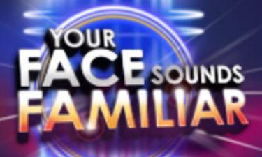Tο πρόσωπο έκπληξη στο «Your Face Sounds Familiar»