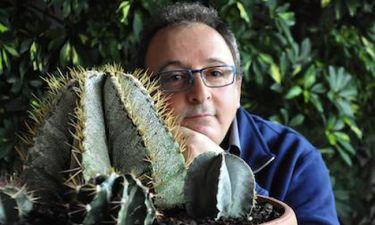 Δημήτρης Καμπουράκης: «Αν γυρνούσα τον χρόνο πίσω θα καλλιεργούσα κάκτους»