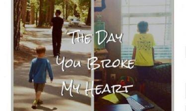 Η μέρα που ένα αγοράκι ράγισε άθελά του την καρδιά της μαμάς του...