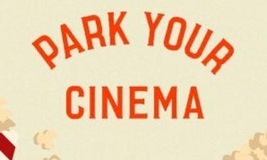 Park your Cinema: Βραδιές σινεμά στο Κέντρο Πολιτισμού Ίδρυμα Σταύρος Νιάρχος
