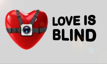 Το Love Is Blind έρχεται στο Epsilon!