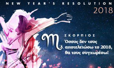 ΣΚΟΡΠΙΟΣ New Year's Resolution: Όσους δεν τους αποτελειώσω το 2018, θα τους συγχωρέσω!