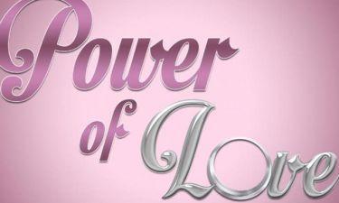 Power Of Love: Αυτό είναι το επόμενο ζευγάρι!