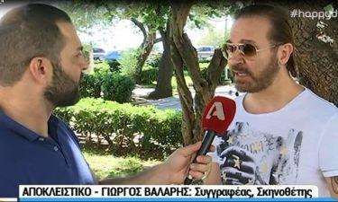 Γιώργος Βάλαρης: «Δεν έκανα ποτέ πρόταση στη Νατάσα Καλογρίδη. Το ρόλο της Λάσκαρη θα τον κάνει…»