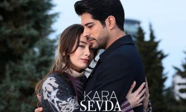 Kara Sevda: Αυτά θα είναι τα πρώτα συγκλονιστικά επεισόδια. Όλες οι λεπτομέρειες