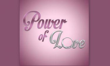Χωρισμός βόμβα στο Power of Love - Αυτό το ζευγάρι δεν είναι πια μαζί!