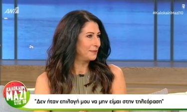 Ντέσσυ Κουβελογιάννη: «Δεν ήταν επιλογή μου να μην είμαι στην τηλεόραση»