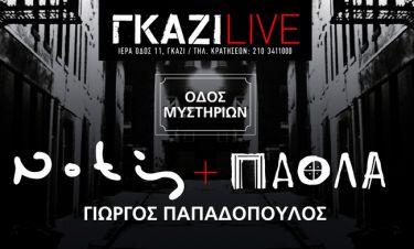 Νότης Σφακιανάκης - Πάολα - Γιώργος Παπαδόπουλος: Έρχονται στο «Γκάζι Live»