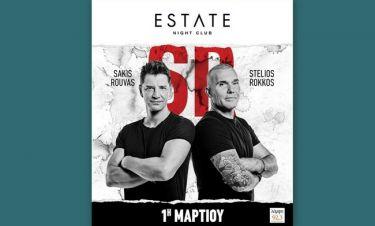 Σάκης Ρουβάς- Στέλιος Ρόκκος: Το κορυφαίο δίδυμο επιστρέφει στο «Estate» Club