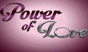 Power Of Love: Ανατροπή την τελευταία στιγμή! Η αλλαγή στην ψηφοφορία και η αποχώρηση
