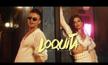 Claydee - Ελένη Φουρέιρα: Μας αναστατώνουν με το «Loquita» (video)