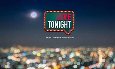 Live tonight: Τι θα δούμε απόψε (6/5) στην εκπομπή του Γρηγόρη Αρναούτογλου;
