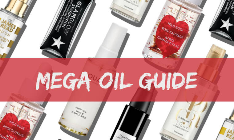 Mega-Guide: 30 λάδια για σώμα, πρόσωπο και μαλλιά, όλα για διαφορετικές ανάγκες
