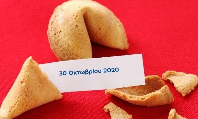 Fortune Cookie: Η «προφητεία» σου για σήμερα 30/10