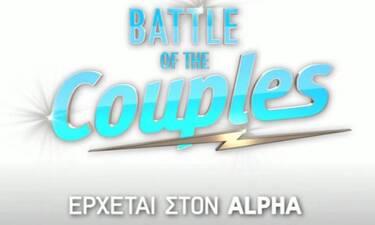 Battle of the couples: Κυκλοφόρησε το trailer για το νέο ριάλιτι του ALPHA!