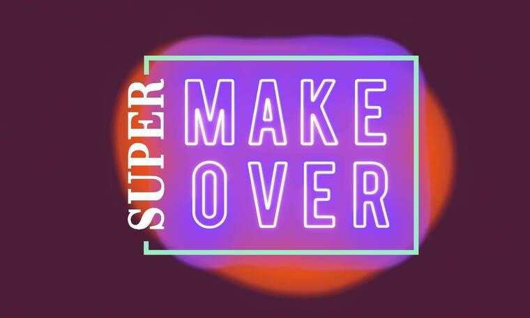 Super Makeοver: Όλα όσα θα δούμε σήμερα!