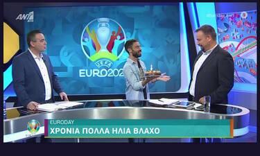 Euro 2020: Γενέθλια στο πλατό για τον παρουσιαστή της αθλητικής εκπομπής του ANT1
