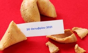 Fortune Cookie: Η «προφητεία» σου για σήμερα 20/10
